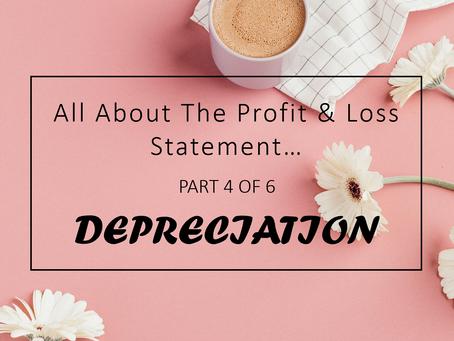 Depreciation - All About Profit & Loss Statement