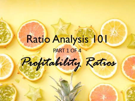 Profitability Ratios - Ratio Analysis 101