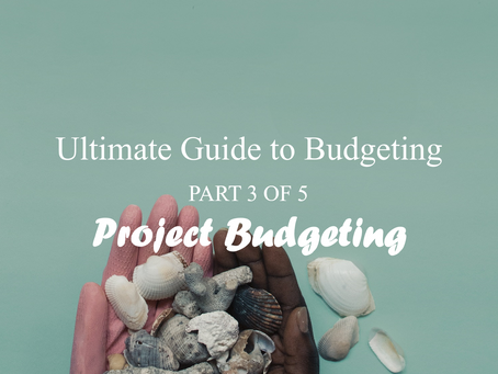 Project Budgeting - Ultimate Guide to Budgeting