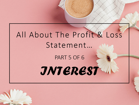 Interest - All About Profit & Loss Statement