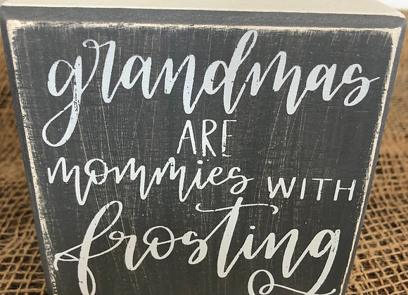 Grandmas sign