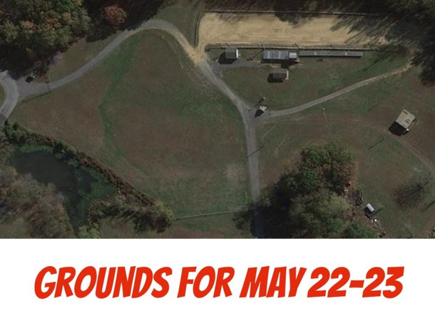Grounds for may 22-23