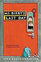 ms bixbys last day