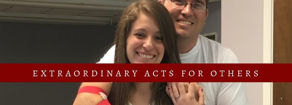 Extraordinary Acts For Others