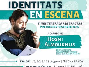 """Obrim Inscripcions! """"Identitats en Escena"""" amb Hosni Almoukhlis"""