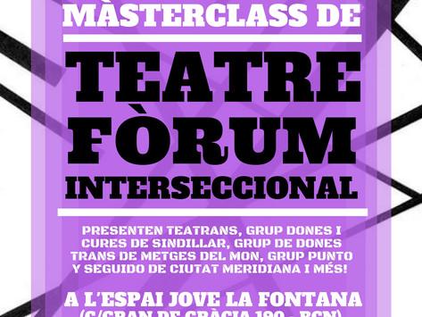 Màsterclass de Teatre Fòrum Interseccional! 18 Nov de 16-20H! Vine!