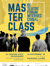 Masterclass Teatre Fòrum Interseccional 2019