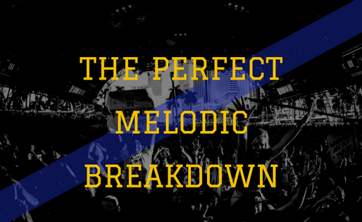 EDM Music Theory -The Perfect Melodic Breakdown.