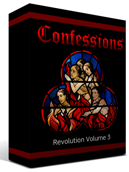 Confessions Revolution Volume 3