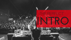 EDM Music Theory - Arrangement: The Perfect Intro