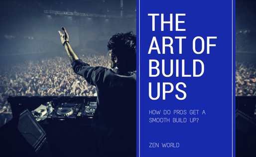 The Art Of The EDM Build Up