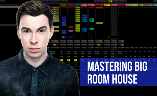 Mastering Big Room House Guide