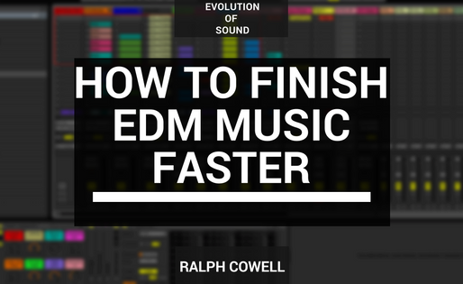How to Finish EDM Music Faster (Even When Uninspired)