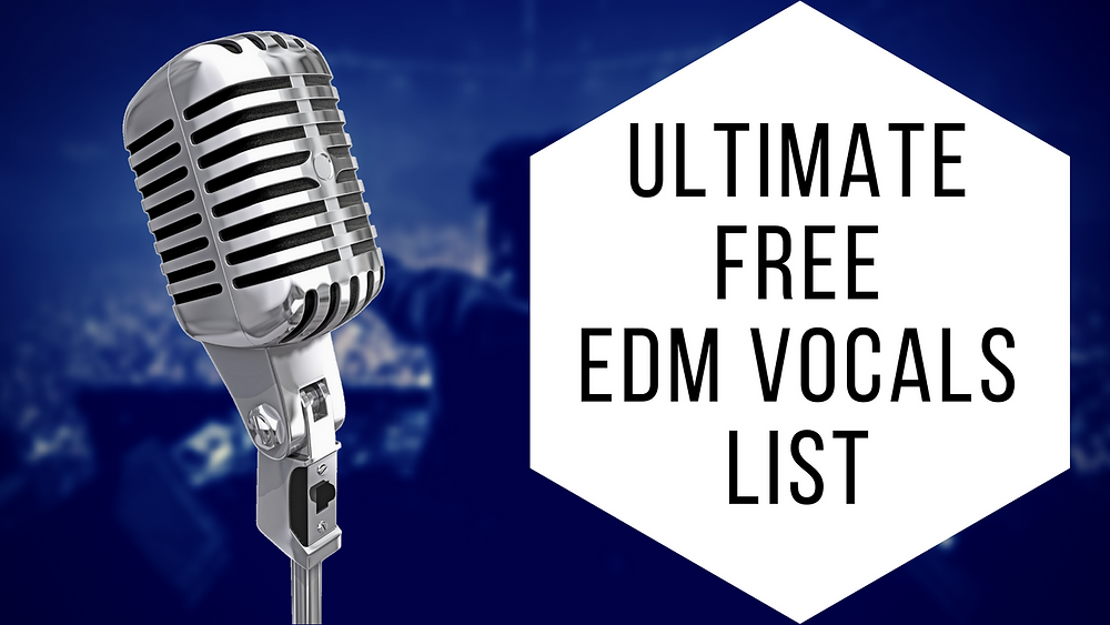 Free EDM Vocal Samples List