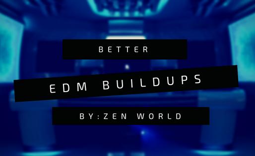 5 Tips For Better EDM Buildups