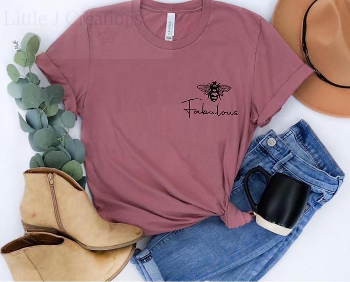 Bee Fabulous Tee - Small Design