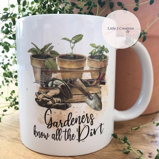 Gardeners Know All The Dirt Mug