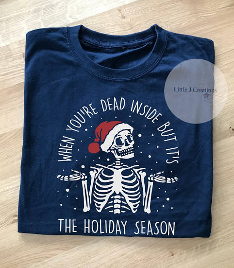 Dead Inside Holiday Season T-Shirt