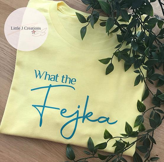What the Fejka Tee