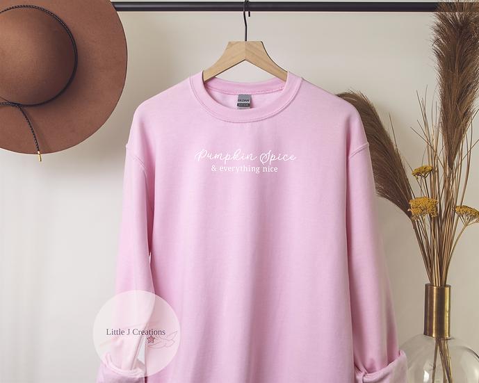 Pumpkin Spice & Everything Nice Sweatshirt