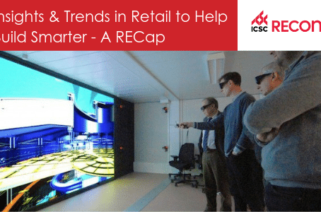 5 Key Insights & Trends in Retail from ICSC RECon 2019