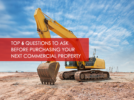 Top 6 Questions to ask before purchasing your next commercial property