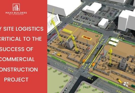 Why Site Logistics is critical to the success of commercial construction project