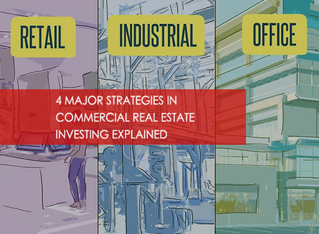 4 Major Strategies in Commercial Real Estate Investing Explained