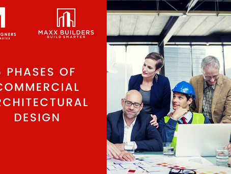 5 phases of Commercial Architectural Design