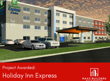 Maxx Builders awarded Holiday Inn Express in Austin, TX