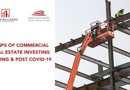 4 Tips to Commercial Real Estate Investing during & post Covid-19