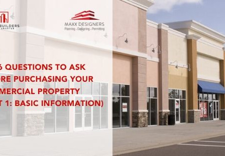 Top 6 Questions to ask before purchasing your commercial property (Part 1: Basic Information)