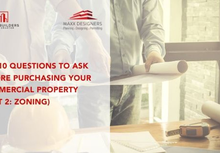 Top 10 Questions to ask before purchasing your commercial property (Part 2: Zoning)