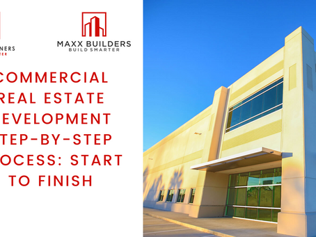 Commercial Real Estate Development step-by-step Process: Start to Finish