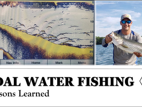 Tidal Water Fishing - 5 Lessons Learned