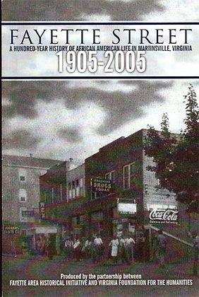Fayette Street, 1905-2005