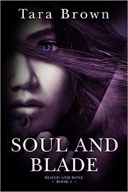 Soul and Bane by Tara Brown
