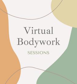 Virtual Bodywork Sessions