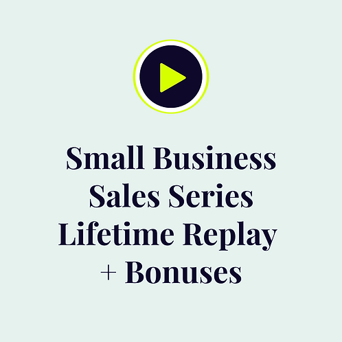 Small Business Sales Seminar - Lifetime Replay