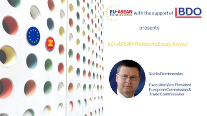 EU-ASEAN Relations Essay Series: Valdis Dombrovskis