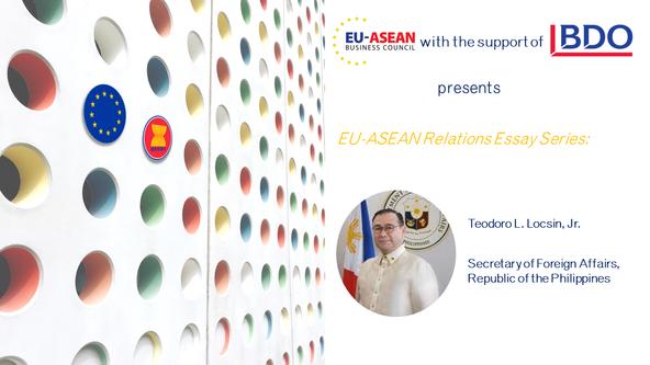 EU-ASEAN Relations Essay Series: Teodoro L. Locsin, Jr.
