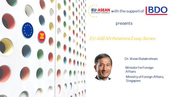EU-ASEAN Relations Essay Series: Dr. Vivian Balakrishnan