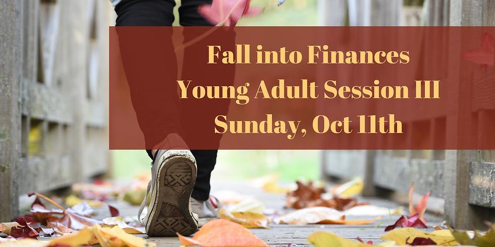 Fall into Finances: Session III