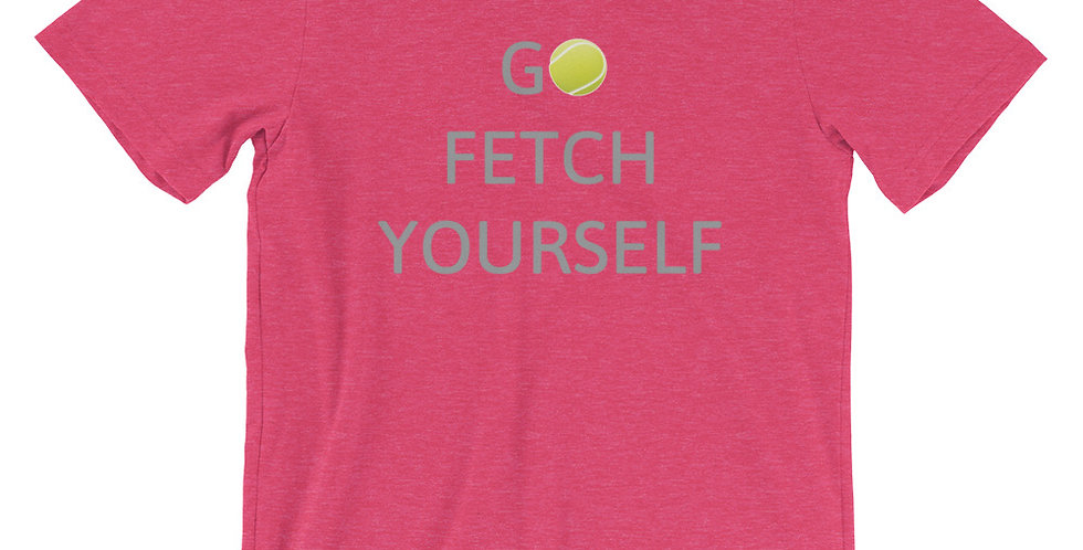 Go Fetch Yourself - Berry Unisex