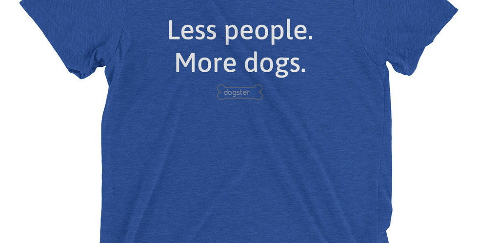 Less People More Dogs - Royal Unisex