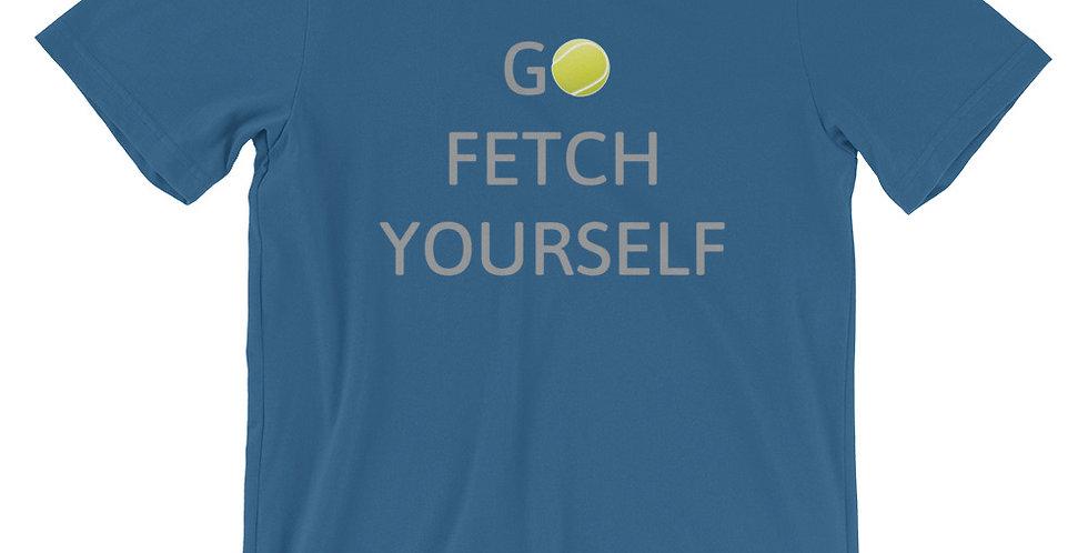 Go Fetch Yourself - Blue Unisex
