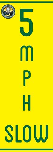 SLOW5MPH - 12 W x 30H.png