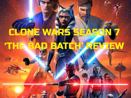 THE CLONE WARS: 'THE BAD BATCH' ARC REVIEW