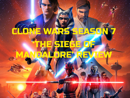 THE CLONE WARS: 'THE SIEGE OF MANDALORE' REVIEW