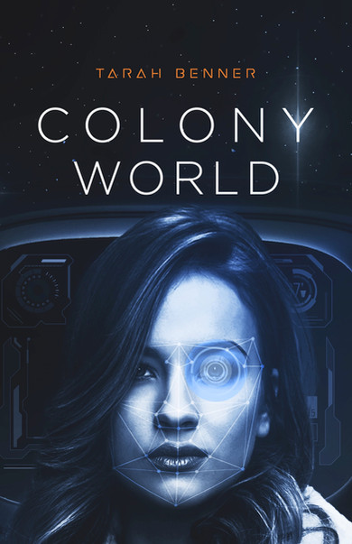 Colony World (Book Four in the Elderon Chronicles)
